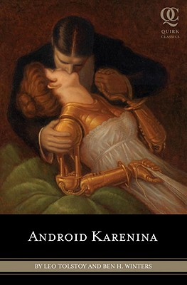 Android Karenina By Tolstoy, Leo/ Winters, Ben H./ Smith, Eugene (ILT)/ Garnett, Constance Black (TRN)
